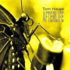 Tom Hauck - Afterlife [CD New]