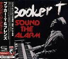 Booker T. - Sound The Alarm [CD New]