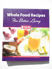 Vitamix Cookbook Lot Whole Food Recipes for Better Living  Whole Grains Binder