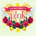 Pink-tribute - Club Mix Tribute To Pink (2007) - Used - Compact Disc