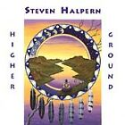 Steve Halpern - Higher Ground (1900) - Used - Compact Disc