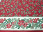 Holly Berry Border Fabric Remnant End Bolt 48x60 red green Christmas cotton n