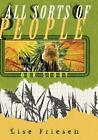 All Sorts of People: Our Story by Lise Friesen (English) Hardcover Book