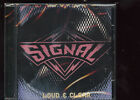 Signal Loud & Clear  CD new