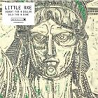 Little Axe - Bought For A Dollar Sold NEW CD