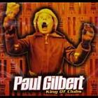 Paul Gilbert  - King of Clubs (CD, Apr-1998, Mayhem