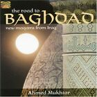 Ahmed Mukhtar - The Road To Baghdad [New CD]