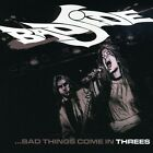Bad Side - Bad Things Come in Threes [New CD]