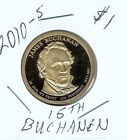 2010 S 1 James Buchanan Proof 15TH Presidential Dollar Coin