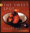 The Sweet Spot Asian Inspired Desserts by Pichet Ong English Hardcover Book