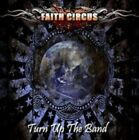 Faith Circus - Turn Up the Band (2013)