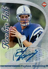 Peyton Manning 1998 Collector's Edge Rookie Auto Blue Ink Autograph RC HOT!