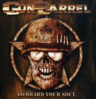 Gun Barrel - Bombard Your Soul [New CD]