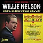 Willie Nelson - Mr. Record Man: Early Singles As & BS [New CD] UK - Im