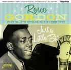 Rosco Gordon Just A Little Bit Plus All The Singles As  Bs New CD UK Impo