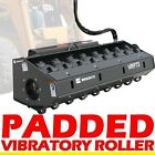 Vibratory Roller for Skid Steer Loader84 Padded DrumFits All Brand BobcatASV