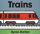 Trains by Byron Barton (English) Library Binding Book Free Shipping!