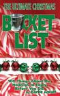 The Ultimate Christmas Bucket List by Barbe Awalt (English) Paperback Book Free