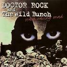 DOCTOR ROCK AND THE WILD BUNCH - Stark Rawing Mad - Hard Rock