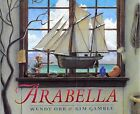 Arabella by Wendy Orr 1998 Hardcover Five in a Row