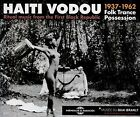 Haiti Vodou - Ritual Music from the First Black Republic 1937-19 [New