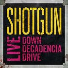 Shotgun - Live: Down Decadencia Drive [New CD] UK - Import