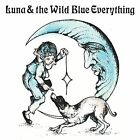 Luna And The Wild Blue Everything [VINYL] [NEW] [FAST SHIPPING]