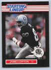 1989  JAMES LOFTON - Kenner Starting Lineup Card - OAKLAND RAIDERS