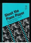 Shoot the Piano Player by Francois Truffaut Rugers Films In Print SC 1993 New