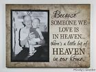 WOOD CLIP FRAME BEREAVEMENT PHOTO SIGN SOMEONE WE LOVE HEAVEN SYMPATHY MEMORIES
