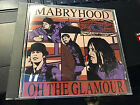 Mabry Hood (Mabryhood) Oh The Glamour MINT cd RARE