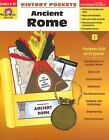 History Pockets Ancient Rome Grades 4 6+ by Evan Moor Educational Publishers