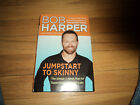 Jumpstart to Skinny Weight Loss Plan by Bob Harper from Biggest Loser