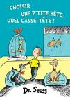 Choisir une P'Tite Bete, Quel Casse-Tete!: The French Edition Of What Pet Should