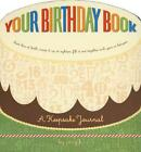 Your Birthday Book A Keepsake Journal by Amy Krouse Rosenthal English Spiral