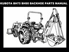 KUBOTA BH75 BH90 BACKHOE TRACTOR PARTS MANUALs for BH 75 90 Service