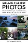 Sell  Re Sell Your Photos Learn How to Sell Your Photographs Worldwide by Rohn