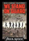 WE STAND ON GUARD 2 SIGNED BY WRITER BRIAN K VAUGHAN W COA