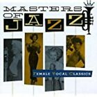 Masters of Jazz, Vol. 5: Female Vocal Classics by Various Artists CD 1996 JZ1534