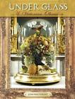 Under Glass A Victorian Obsession by John Whitenight English Hardcover Book