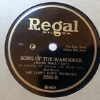SAM LANIN FRED RICH Song Of The Wanderer Hoosier Sweetheart REGAL 8262 E HEAR