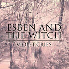 esben and the witch - violet cries (LP NEU!) 744861093916