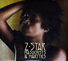 z-star - masochists & martyrs (CD) 0793573665959