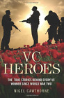 CAWTHORNE, NIGE-VC HEROES  (UK IMPORT)  BOOK NEW