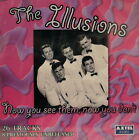 THE ILLUSIONS 'Now You See Them, Now You Don't' - 26 Tracks