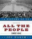 All the People Since 1945 by Joy Hakim English Hardcover Book