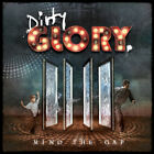 DIRTY GLORY - Mind The Gap - Hard Rock