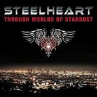 STEELHEART-THROUGH WORLDS OF STARDUST  (UK IMPORT)  CD NEW