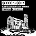 Smoke Fairies Live At St Pancras Old Church London 24 Oct 13 Vinyl New