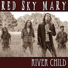 Red Sky Mary - River Child [New CD]